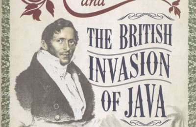 Raffles & Brit. Invasion of Java