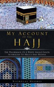 My Account Of The Hajj